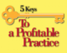 5 Keys to a Profitable Practice: 4-DVD set of the Conference