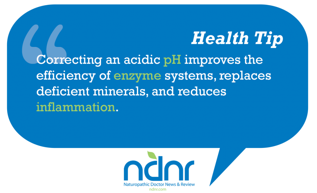 Correcting an acidic pH improves the efficiency of enzyme systems replaces deficient minerals and reduces inflammation