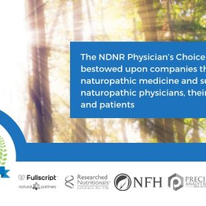 the-ndnr-physicians-choice-award-is-bestowed-upon-companies-that-embrace-naturopathic-medicine-and-support-naturopathic-physicians-their-practices-and-patients