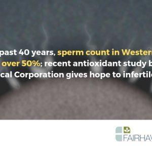 Sperm Counts Decreasing at Alarming Rate, New Antioxidant