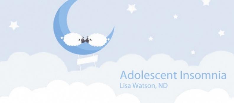 Adolescent Insomnia