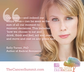 Stories of Radical Remission with Dr. Kelly Turner at the Natural Cancer Prevention Summit